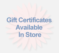 Gift Certificates Available In Store!